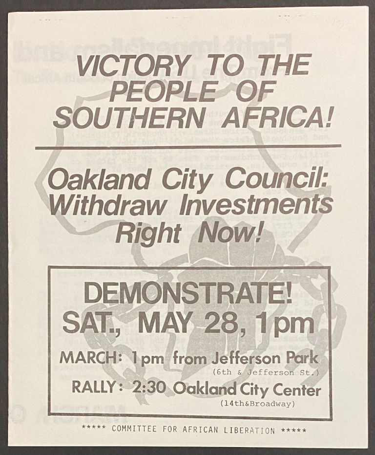 Victory to the peoples of Southern Africa! Oakland City Council: withdraw investments right now! Committee for African Liberation.
