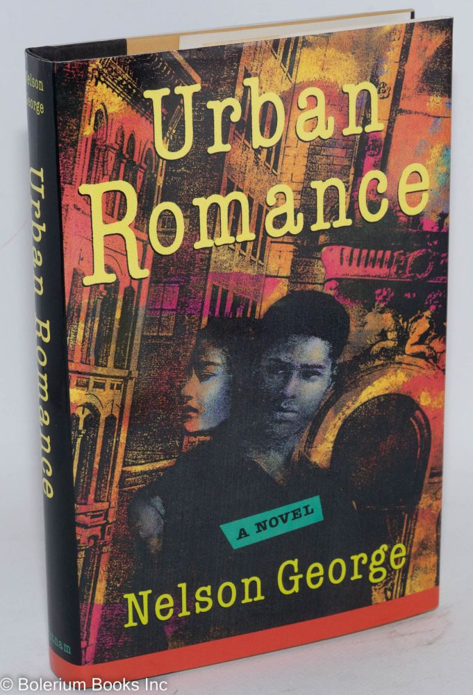 Urban romance; a novel of New York in the 80s. Nelson George.