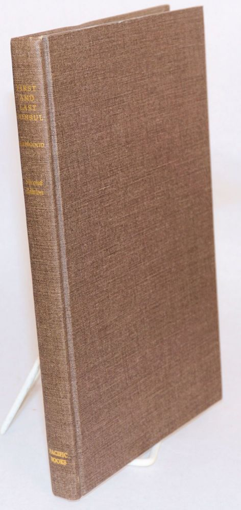 First and last consul;; Thomas Oliver Larkin and the Americanization of California; a selection of letters; second edition. Thomas Oliver Larkin, , John A. Hawgood.