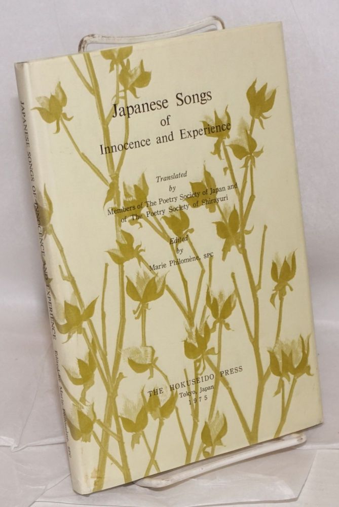 Japanese Songs of Innocence and Experience. Marie Philomène.