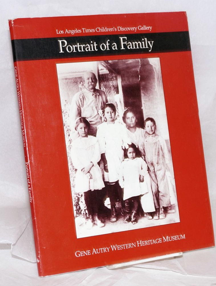 Portrait of a family; Los Angeles Times Children's Discovery Gallery packet. Gene Autry Western Heritage Museum.