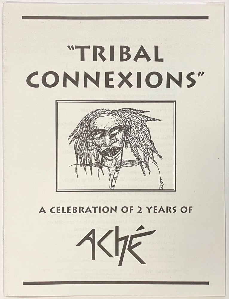 Tribal connexions: a celebration of 2 years of Aché