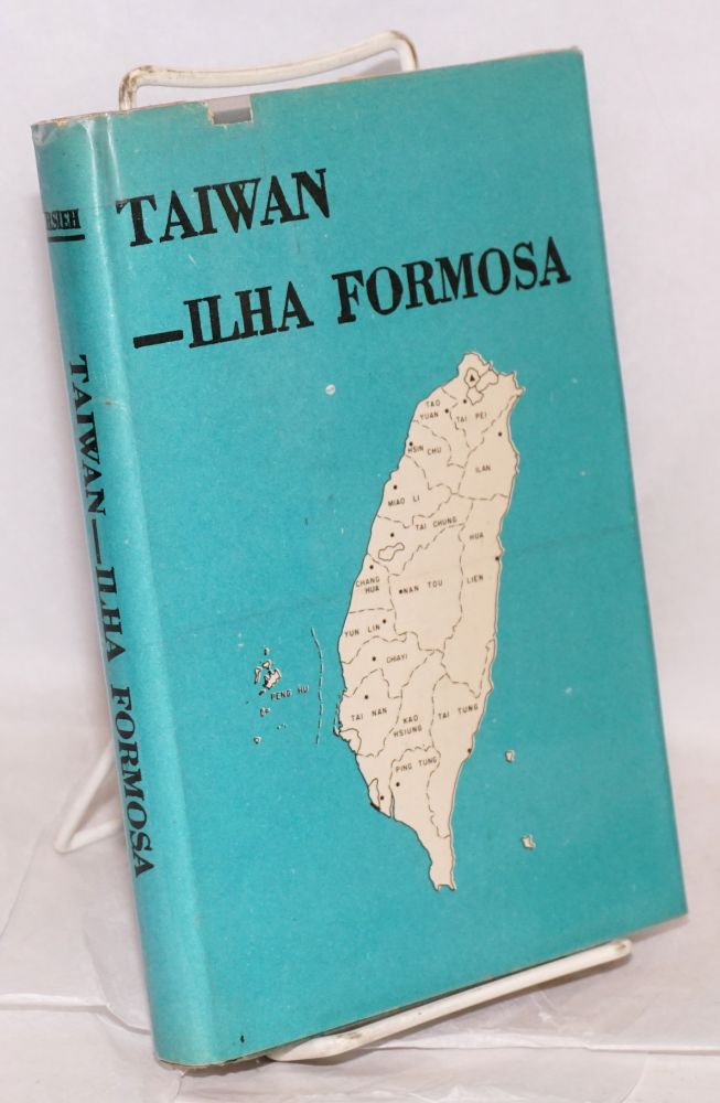 Taiwan --ilha Formosa, a geography in perspective. Chiao-min Hsieh.