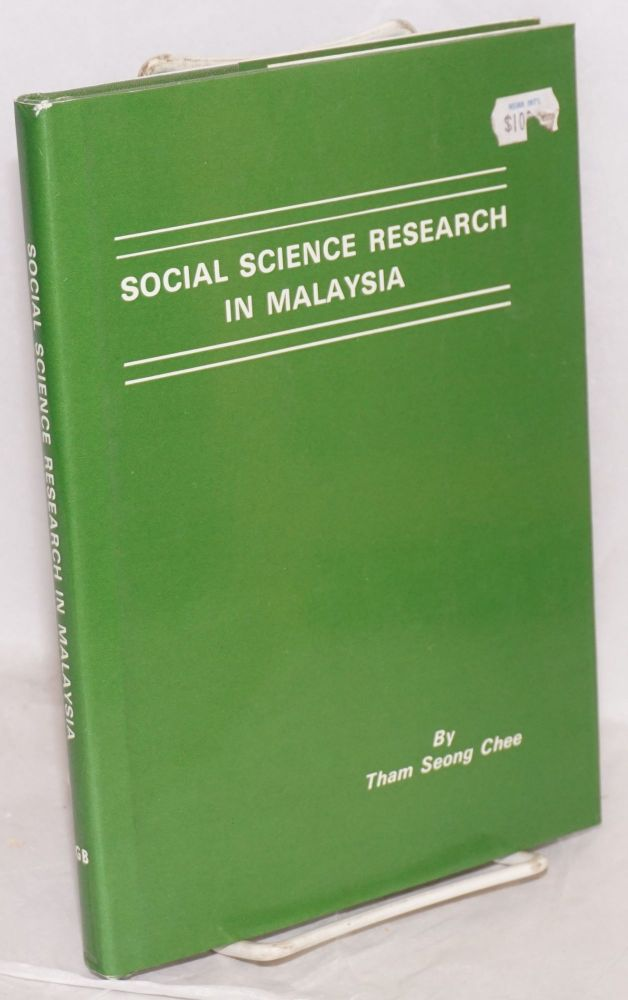 Social science research in Malaysia. Tham Seong Chee.
