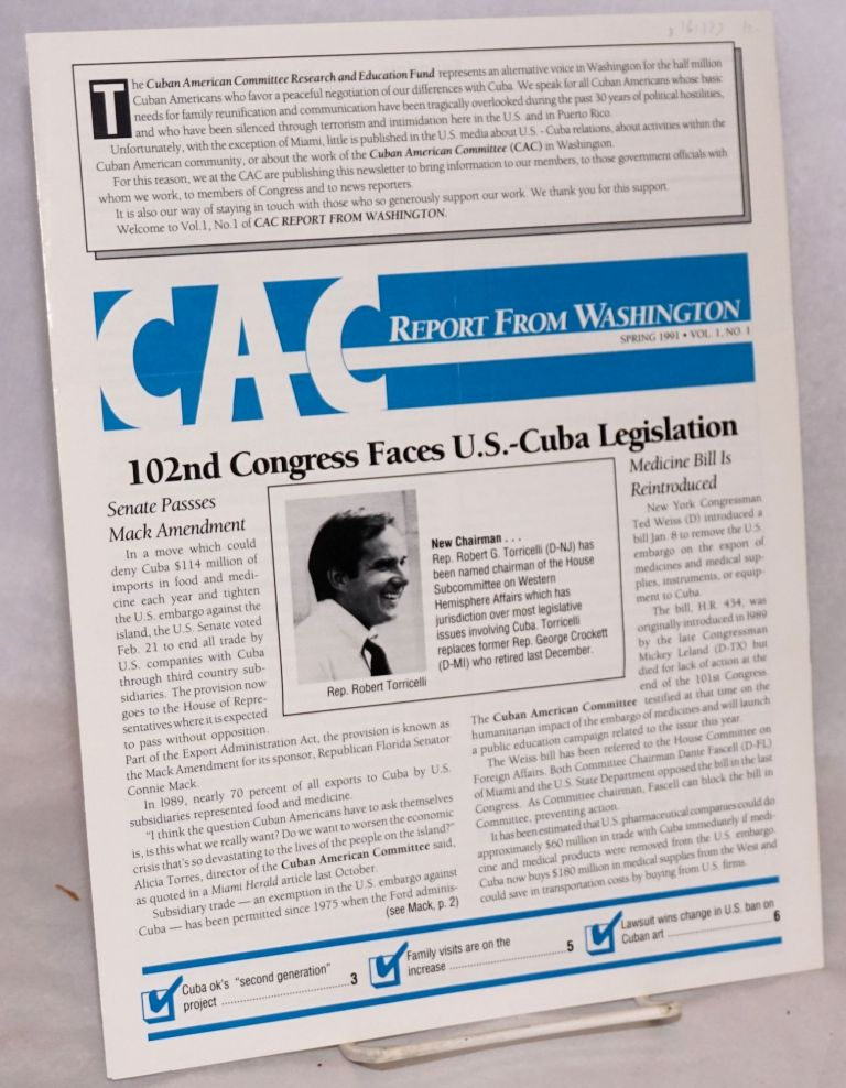 CAC report from Washington. Vol. 1, no. 1 (Spring 1991). Cuban American Committee.
