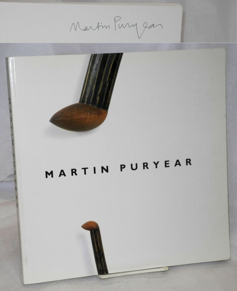Martin Puryear by Neal Benezra, with an essay by Robert Storr. Neal Benezra, Robert Storr, Martin Puryear.