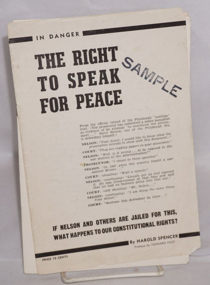 In danger: the right to speak for peace. Preface by Howard Fast. Harold Spencer.