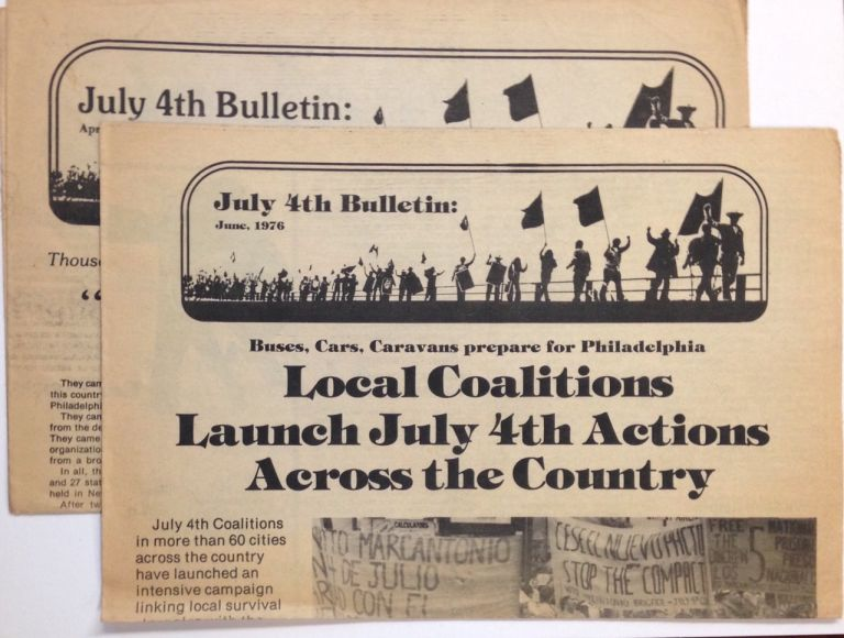 July 4th Bulletin: April and June 1976 [two issues, with two additional related items]. July 4th Coalition.