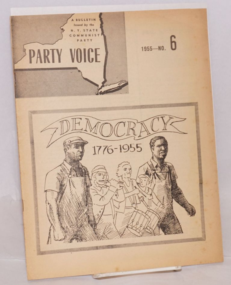 Party voice, a bulletin. Vol. 3, no. 6, June 1955. Communist Party. New York State.