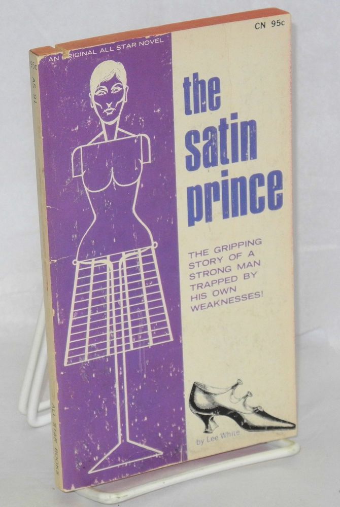 The Satin prince. Lee White.