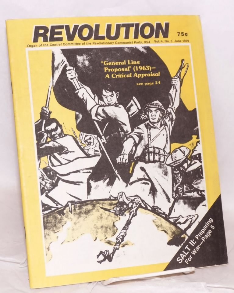 Revolution : organ of the Central Committee of the Revolutionary Communist Party (USA). Vol. 4, no. 6 (June 1979)