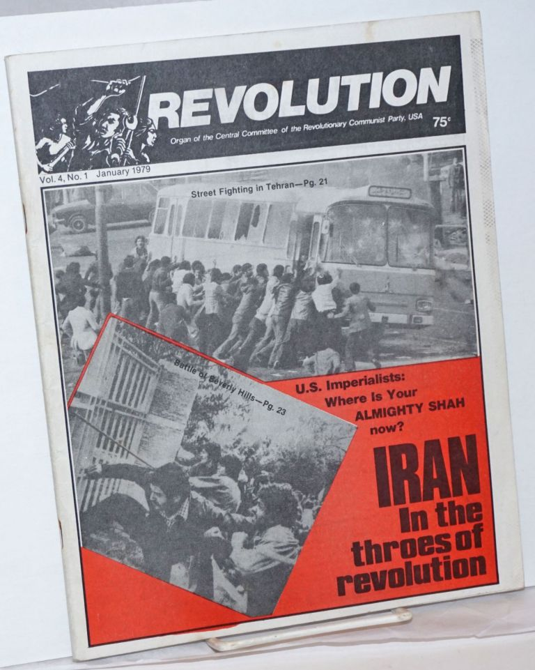 Revolution: organ of the Central Committee of the Revolutionary Communist Party (USA). Vol. 4, no. 1 (January 1979)