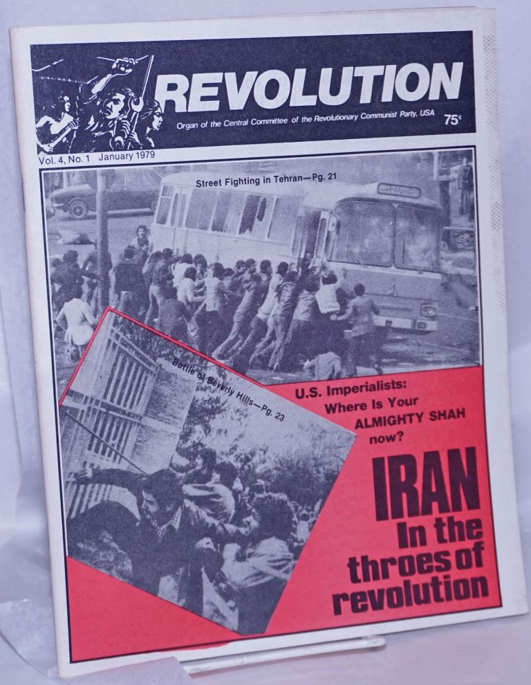 Revolution : organ of the Central Committee of the Revolutionary Communist Party (USA). Vol. 4, no. 1 (January 1979)
