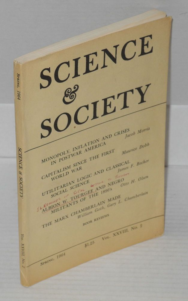 Science and society; an independent journal of Marxism, Spring, 1964, vol. xxviii, no 2