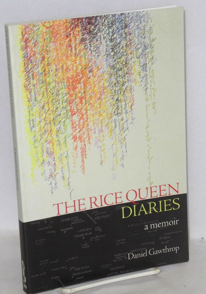 The rice queen diaries; a memoir. Daniel Gawthrop.