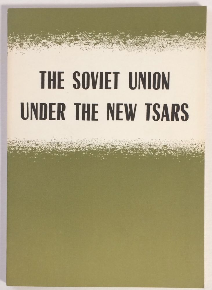 The Soviet Union under the new tsars. Chi Wei.