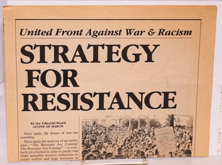 United front against war and racism: strategy for resistance. Line of March Editorial Board.