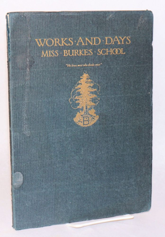 Works and days, Miss Burke's school San Francisco. Marjorie Eaton, '20.
