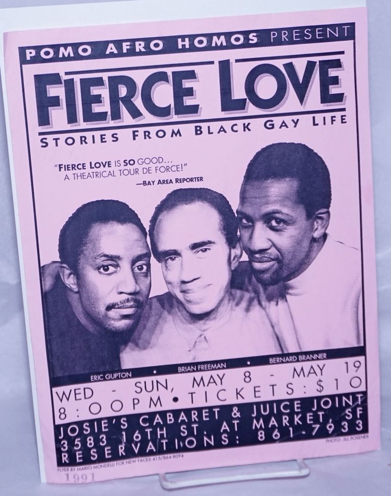 Fierce Love: stories from black gay life, May 8 - May 19 [1991 handbill]. Pomo Afro Homos.