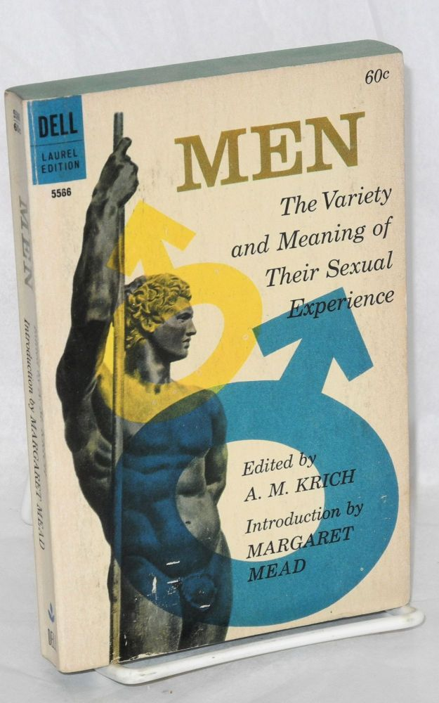 Men; the variety and meaning of their sexual experience. A. M. Krich, , Sigmund Freud Margaret Mead, Havelock Ellis.