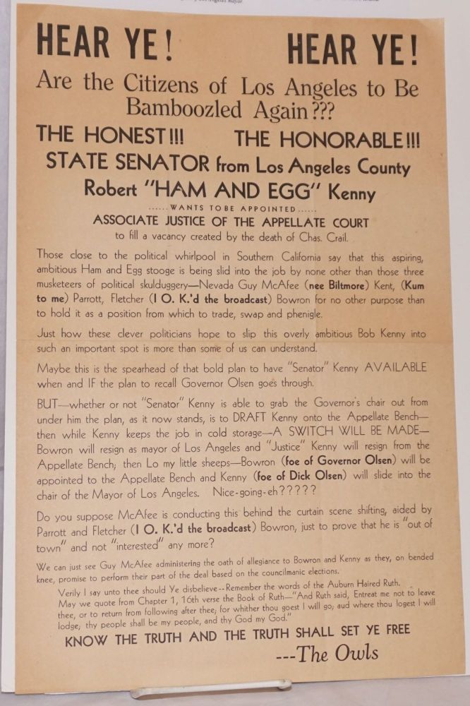 Hear Ye! Hear Ye! Are the citizens of Los Angeles to be bamboozled again??? [broadside]. Robert Kenny.