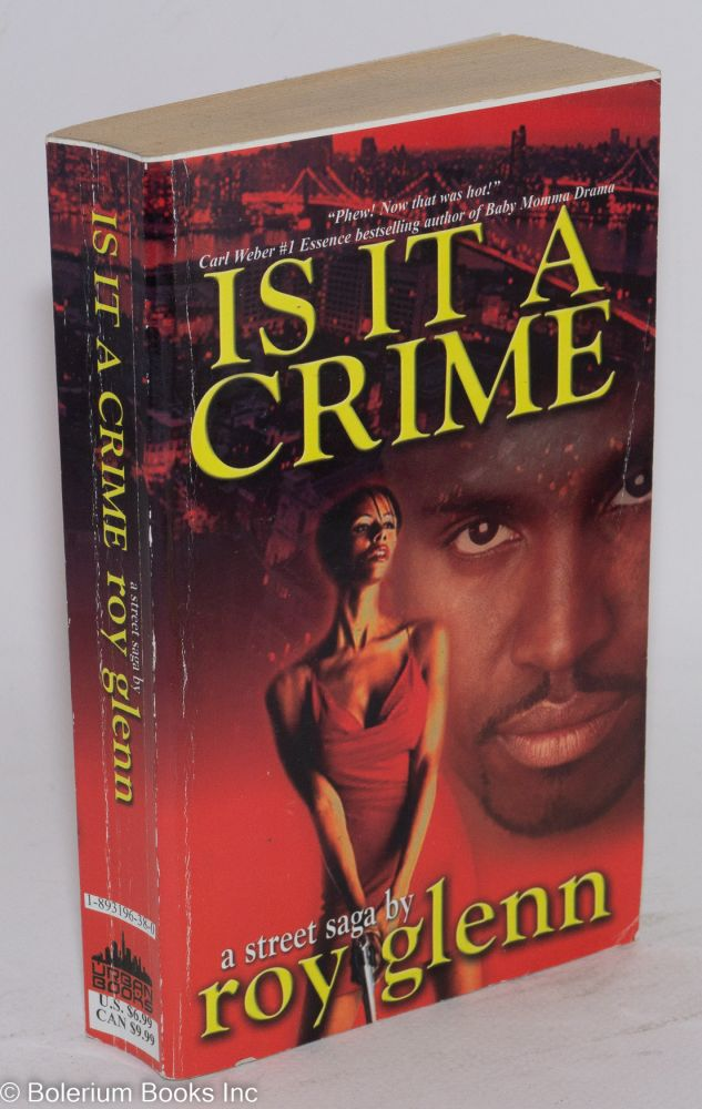 Is it a crime; a street sage. Roy Glenn.
