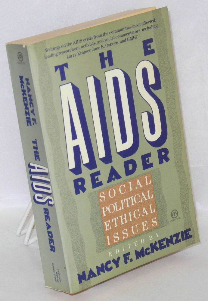 The AIDS reader; social, political, and ethical issues. Nancy F. McKenzie.