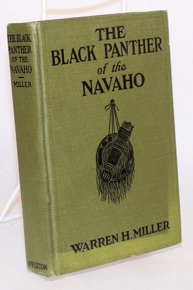 The black panther of the Navaho. Warren H. Miller.