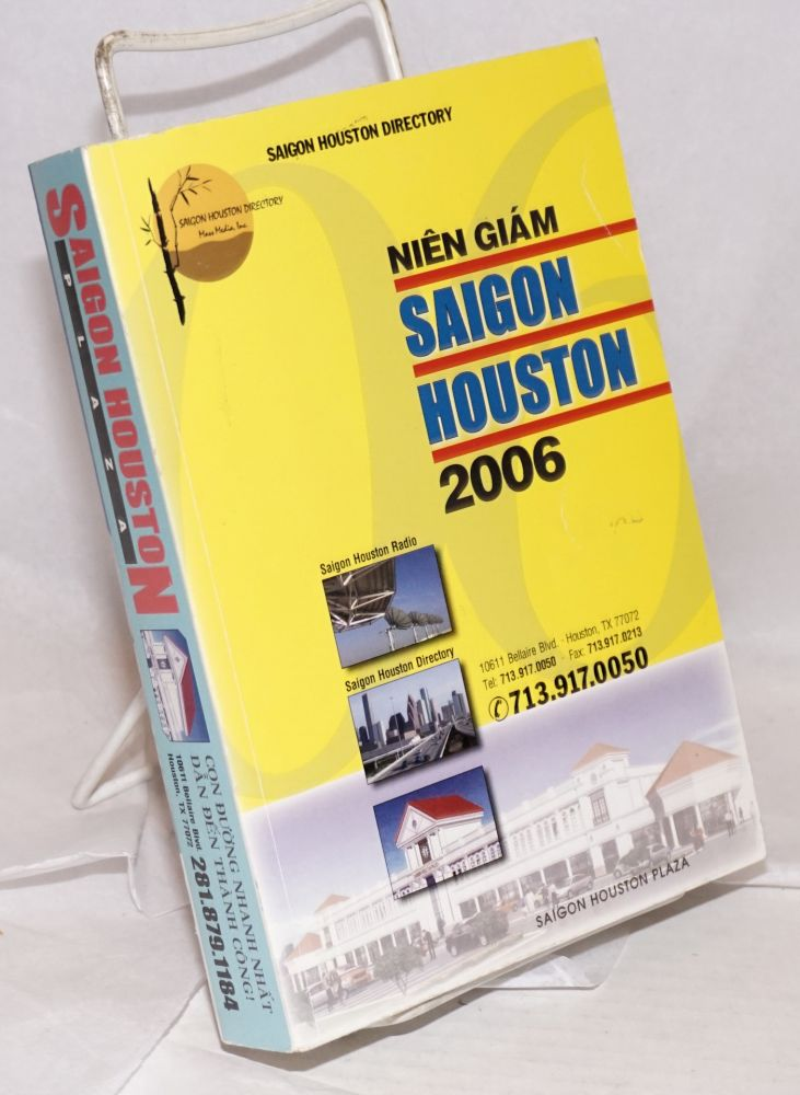 Saigon Houston Directory / Nien giam Saigon Houston. 2006