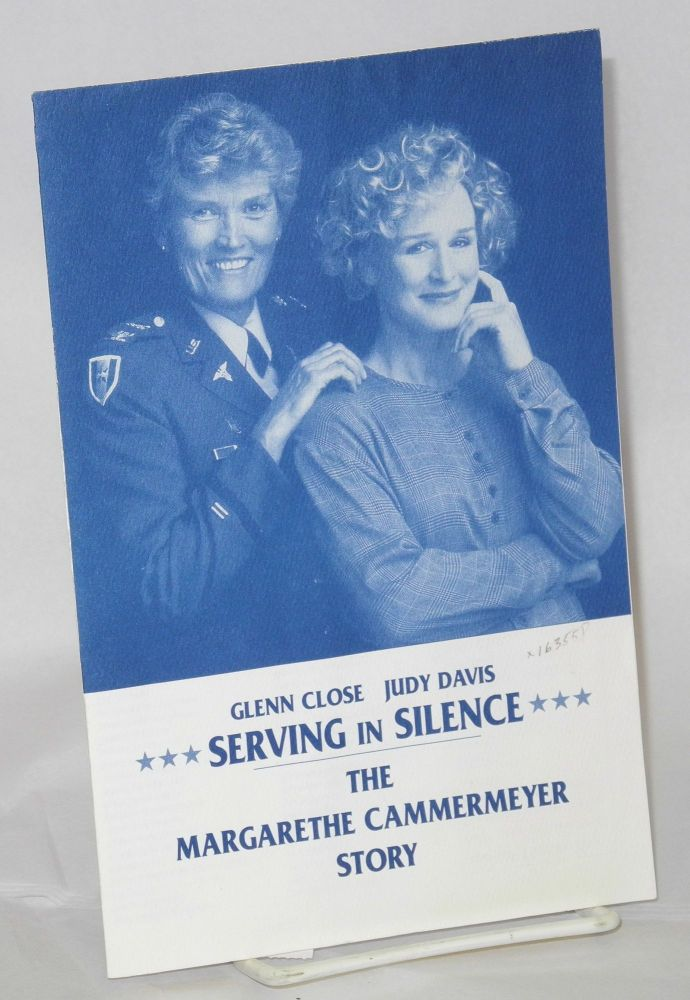 Glenn Close [and] Judy Davis [in] Serving in silence, the Margarethe Cammermeyer story. Margarethe Cammermeyer.