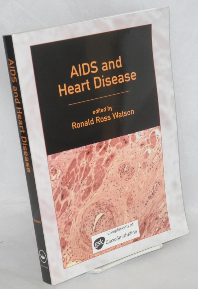 AIDS and heart disease. Ronald Ross Watson, ed.