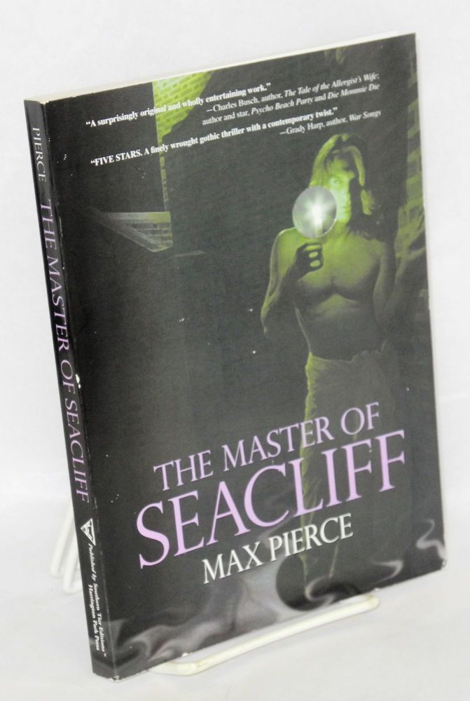 The master of Seacliff. Max Pierce.