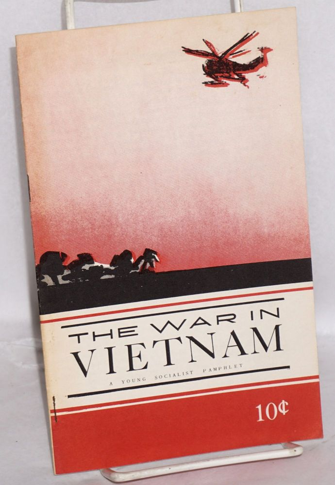 The war in Vietnam. Douglas and Robin Martin Jenness.