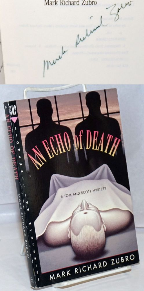 An echo of death: A Tom and Scott mystery. Mark Richard Zubro.