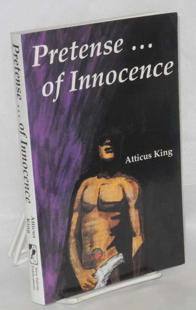 Pretense... of innocence. Atticus King.