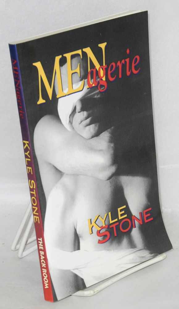 MENagerie; stories of passion and dark fantasy. Kyle Stone.