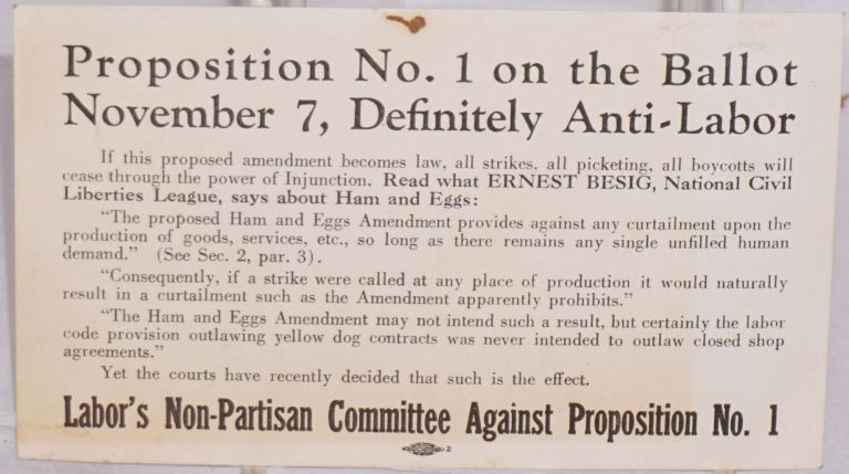 Proposition No. 1 on the ballot November 7, definitely anti-labor. Labor's Non-Partisan Committee against Proposition No. 1.