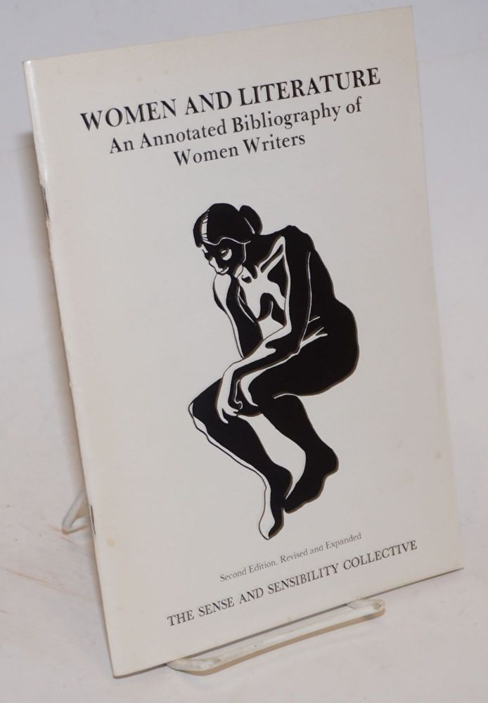 Women and literature; an annotated bibliography of women writers. Sense, Sensibility Collective.