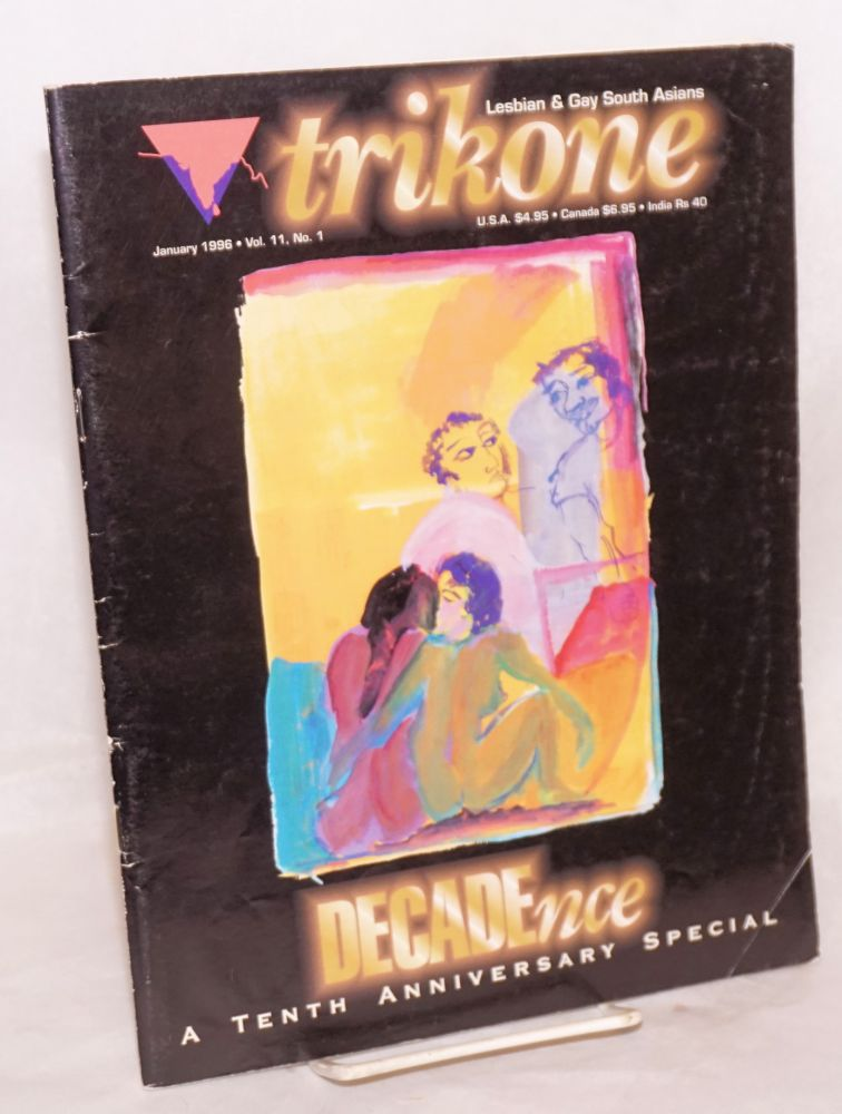 Trikone Magazine: lesbian, gay & bisexual South Asians vol. 11, no. 1. January, 1996; DECADEnce: a tenth anniversary special