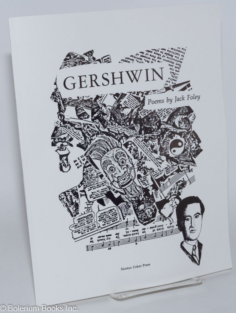 Gershwin; poems. Jack Foley.