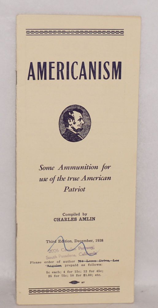 Americanism; some ammunition for use of the true American patriot. Charles Amlin, compiler.