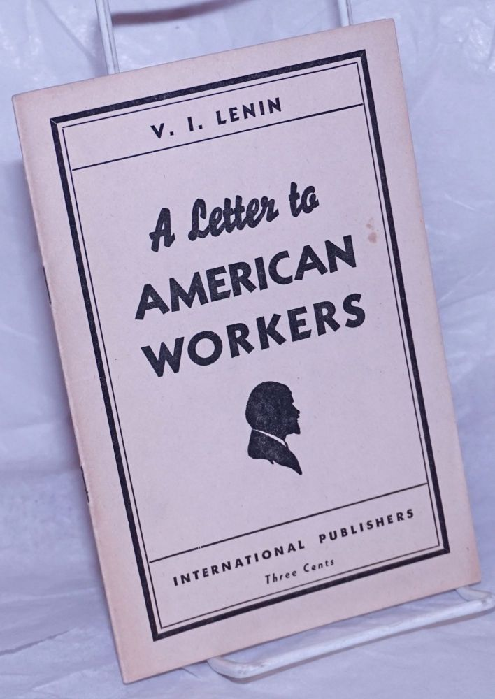 A letter to American workers. V. I. Lenin.