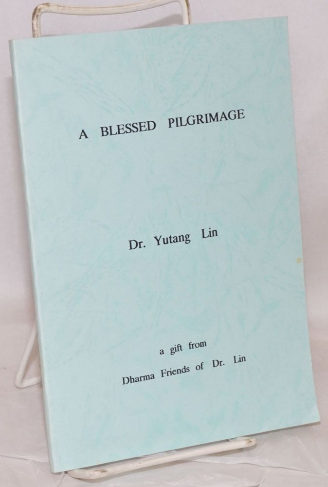 A Blessed Pilgrimage. Yutang Lin.