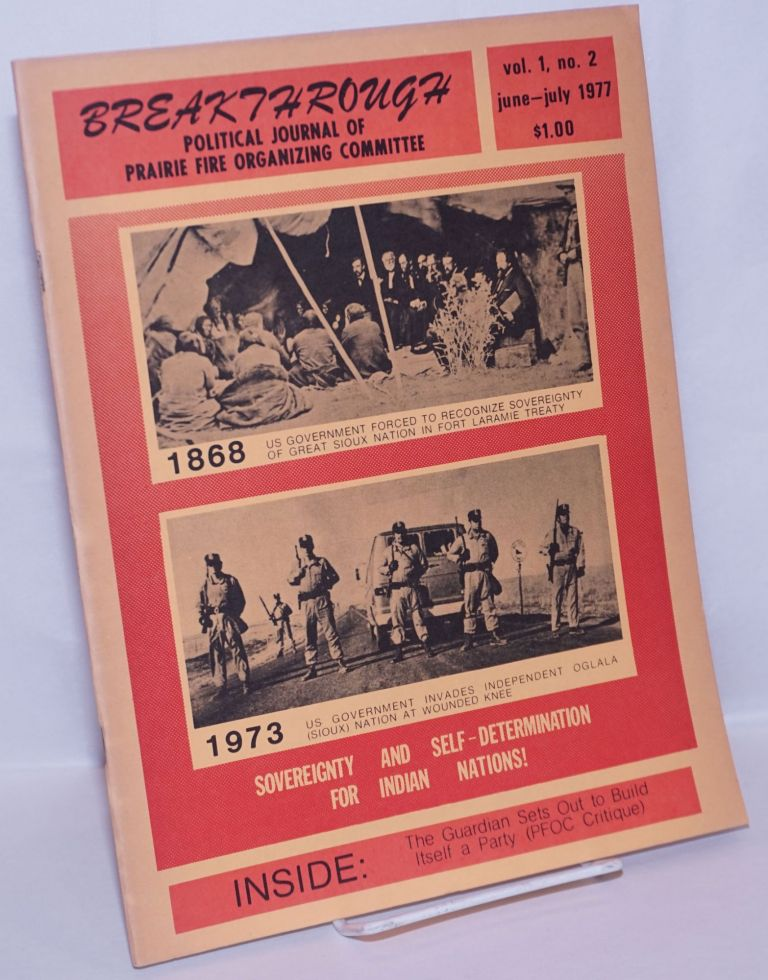 Breakthrough; political journal of PFOC. Vol. 1, no. 2, June-July 1977. Prairie Fire Organizing Committee.