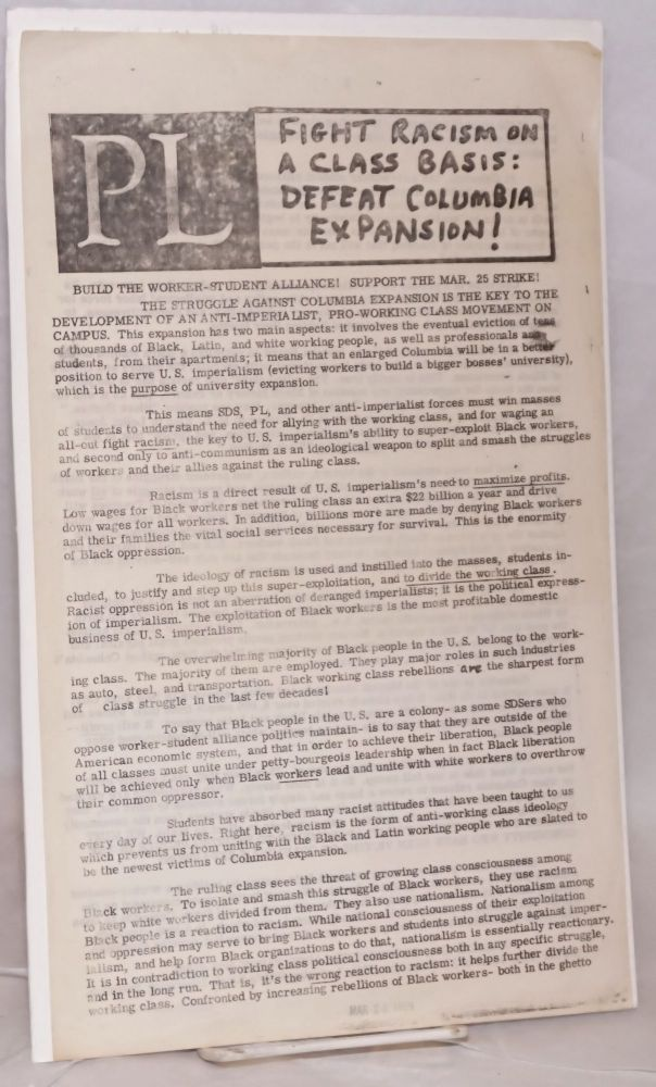 Fight racism on a class basis: defeat Columbia expansion! [handbill]. Columbia Club Progressive Labor Party.