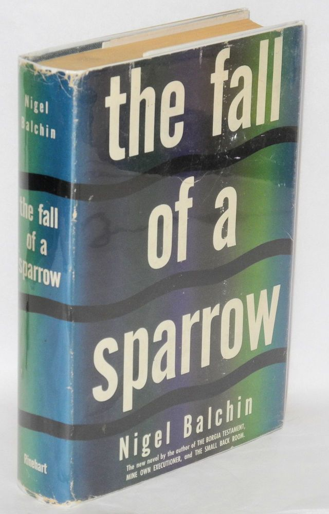 The fall of a sparrow. Nigel Balchin.