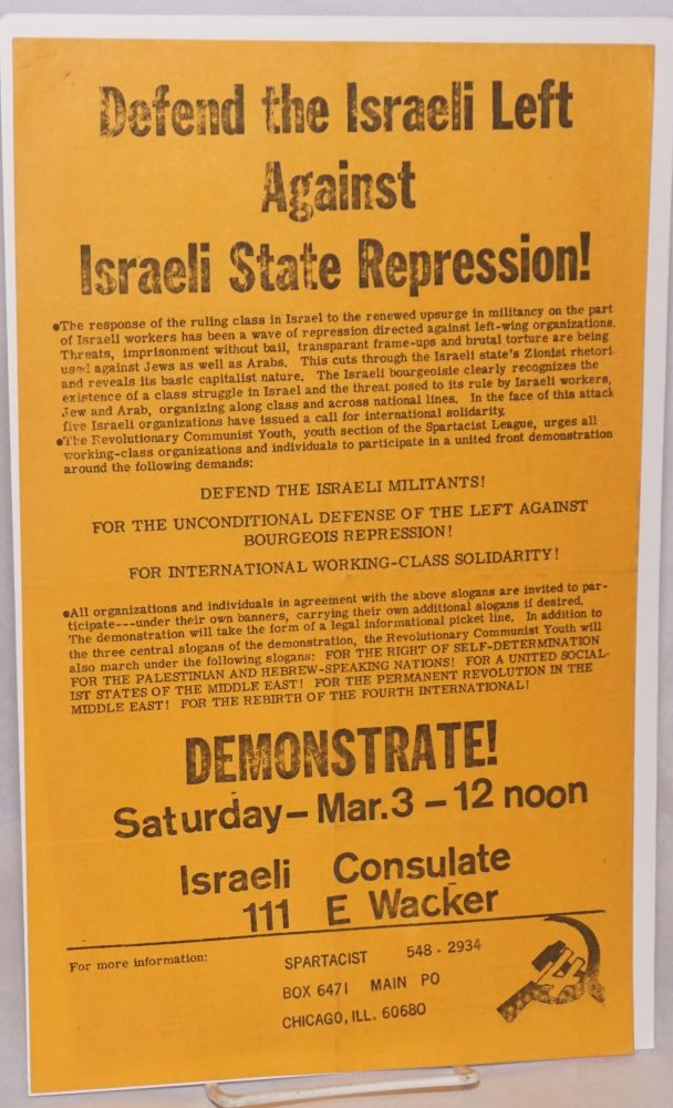 Defend the Israeli left against Israeli state repression! [handbill]. Spartacist League.