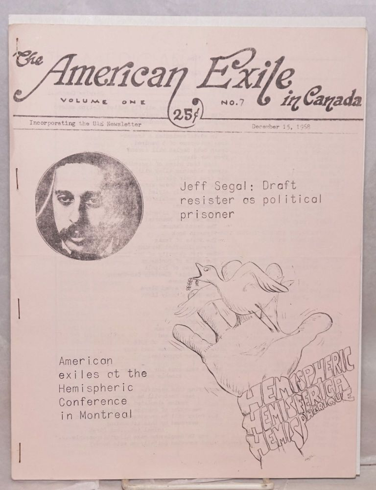 The American exile in Canada. Vol. 1, no. 7 (December 15, 1968). Union of American Exiles.