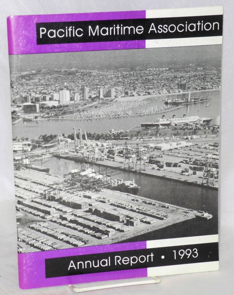 Annual Report; 1993. Pacific Maritime Association.