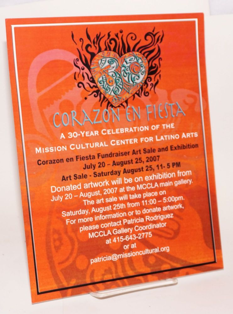 Corazon en fiestaz: [handbill] a 30-year celebration of the mission Cultural Center for Latino...